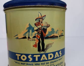 Vintage Tostadas Mexican Corn Tortilla Chips Advertising Tin Canister, Very Rare