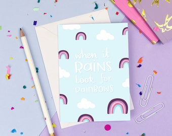 When It Rains, Look For Rainbows Card | typography positivity A6 blank greetings card