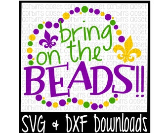 Mardi Gras SVG * Bring On The Beads * Mardi Gras * Beads Cut File - SVG & DXF Files - Silhouette Cameo, Cricut