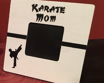Karate Mom Picture Frame, Karate frame, Karate Mom frame, Gift for Karate Mom