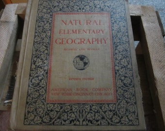Natural Elementary Geography textbook, 1921 textbook, antique textbook