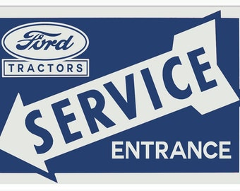 Vintage Style Ford Tractors - Service Entrance Metal Sign