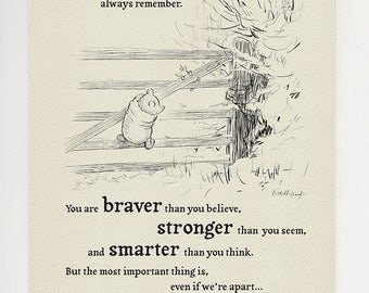 You are braver than you believe... Winnie the Pooh Quote classic vintage style poster print #14
