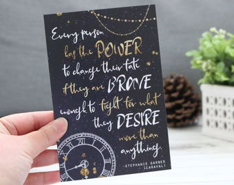 Every Person Has The Power - Mini 4x6 Art Print - Caraval