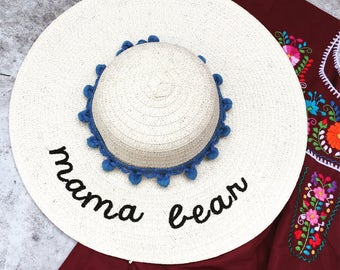 floppy hat embroidered - mama bear straw hat - mom gift - mama bear summer hat - hat with words - mama bear beach hat - floppy beach hat