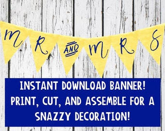 Mr and Mrs Banner - Wedding Banner - Wedding Garland - Printable Banner - Wedding Decorations - Blue and Yellow - Sweetheart Table Decor