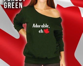 Adorable Eh Slouchy Sweatshirt, Fleece Slouchy Sweater, Canada Day Shirt, Canadian Clothes, Canadian Made, Maple Leaf Shirt, Womens  CCB-056