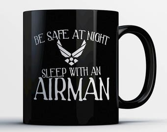 Airman Coffee Mug - Sleep with an Airman - Gift for Airman - Airman Cup - Funny Airman Present - Best Airman Gift