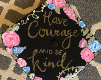 have courage and be kind design