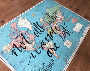 Not All Who Wander Are Lost Hand Lettered World Map | Vintage Map | Travel Quote | Map Wall Decor  |  Travel Home Decor  |  nursery decor