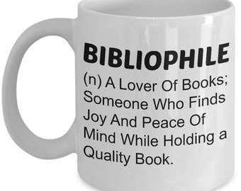 Book Lover Gift (11 oz Coffee Mug)\ Bibliophile - Funny Definition \ Gift for Reader, Gift for Book Lover, Book Lover Mug, Bookworm Mug