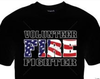 Firefighter T-Shirt, Volunteer Firefighter, Firefighter, Gift for Firefighter