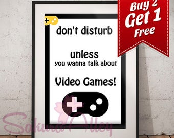 "Don't disturb unless you wanna talk about ""Video Games"""