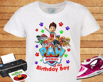 PAW Patrol Shirt, Mommy of the Birthday Boy. Birthday Shirt, Personalized Family Shirts. PAW Patrol T-shirt. Digital Printable.