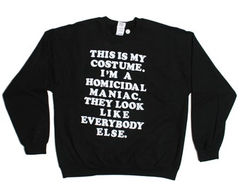 This Is My Costume Sweatshirt - The Addams Family Wednesday Sweater - Mens Womens - Holiday Sweater Pullover Oversize Sweat Shirt Top