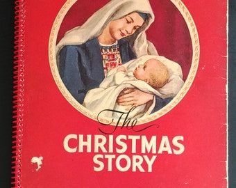 The Christmas Story ,1952 by Ruth S. Gray - BB2