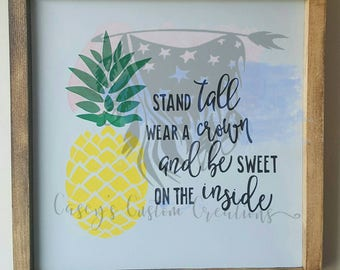 """Framed Wood Sign- """"Pineapple, Stand Tall"""" Bedroom Decor"""