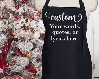 Custom Apron!  Design your Own!  Personalized Christmas, Wedding, or Birthday Gift