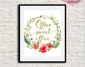 Office Wall Decor, Office Sweet Office, Gold Letter Print, Boss Gift, Office Print, Work Decor, Gold Foil Print, Motivational Print, 8x10
