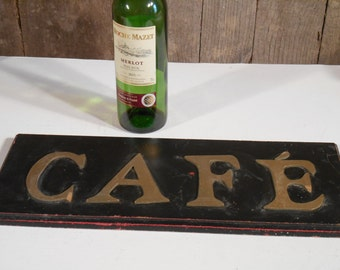 French Vintage Wooden CAFE Sign