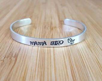 mama bird cuff, mothers day cuff, mothers day, mama bird, hand stamp cuff, hand stamp, aluminum cuff, bird stamp