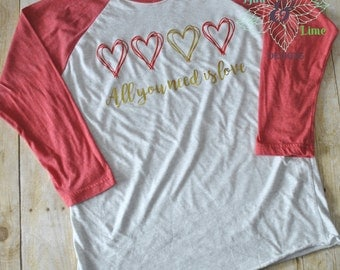 Woman's Valentine's Day Shirt-All you need is love-Women's Shirt