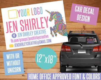 SALE! Car Decal Design, Unicorn, Customized, Digital Download, Home Office Approved Font & Colors, Marketing, Window Signage, Car Decal, LLR