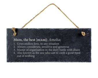 Engraved Slate Plaque - Definition of the Best Mum and the Best Dad - Hanging Door Sign - Gift for Mothers and Fathers