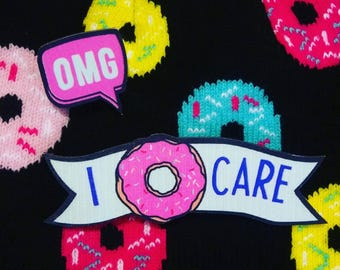 Wooden laser cut Omg I donut care speech bubble and banner two brooch set