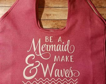 Oversized Beach Tote Bag, Mermaids, Be a Mermaid, Beach bag, Tote bag, Large Bag, Summer, Monogram Tote, Personalized, Custom, Vinyl
