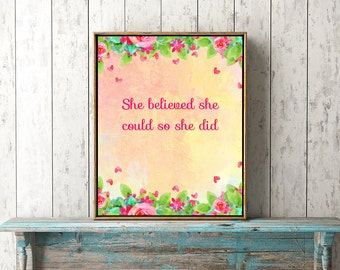 She believed she could so she did, printable art quote, pink quotes, pink room decor, pink art decor, digital quote, print a quote, positive