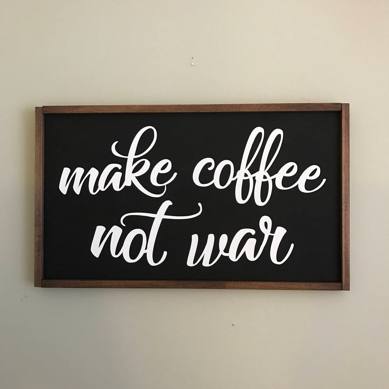 Kitchen Coffee Signs: Make COFFEE Not WAR Coffee Sign Funny Kitchen Sign Rustic