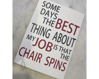 """Best thing aboutmy job. Humorous wooden sign 6"""" x 8"""""""
