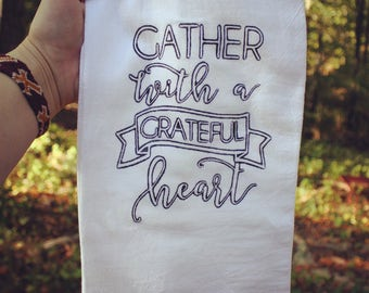 Gather With A Grateful Heart Kitchen Towel