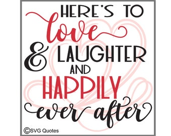 Happily Ever After SVG DXF EPS Cutting File For Cricut Explore,Silhouette&More Instant Download.Personal and Commercial Use.Vinyl.Valentines