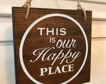 This Is Our Happy Place Sign, Wood Sign, Home Decor Sign