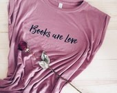 Books are Love  Muscle Tee