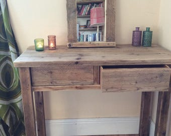 Wooden reclaimed wood Dressing Table rustic chunky