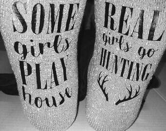 Some Girls Play House, Real Girls Go Hunting Thermal Tube Socks / Womens / Hunting /  Bottom Saying Socks / Novelty Socks / Gifts