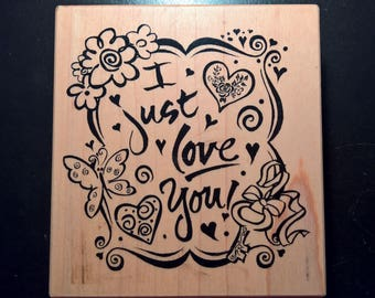Large Stamp - 'I Just Love You' Message