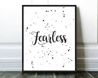 Typography Print, Fearless Print, Black and White Prints, Quote Print, Affiche Citation, Affiche Noir et Blanc, Affiche Typographie