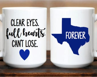 Clear Eyes Full Heart Can't Lose Mug / Friday Night Lights / Inspirational Mug / Football Mug / Team Mug / High School / Gift / Coffee Mug /