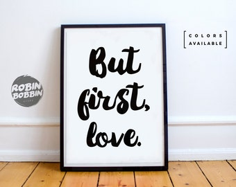 But First Love l Posters With Love l  Wall Decor l Minimal Art l Home Decor l Valentines Gift l Anniversary Gift