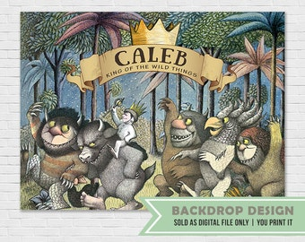 Where The Wild Things Are Dessert Table Backdrop // Backdrop Banner // Digital File Only // NOT SOLD as printed backdrop,You Print it