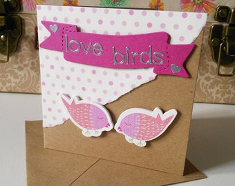 Stunning handmade card with spotty background, love birds banner and wooden bird embellishments for engagement or wedding. FREE POSTAGE!