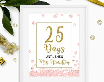 Bridal Shower Countdown Sign-Days Until She's Mrs DIY Printable Sign-Pink and Gold Floral Bridal Shower Decorations-Bachelorette Sign