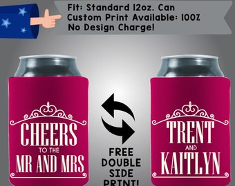 Cheers to the Mr and Mrs Names Collapsible Fabric Wedding Can Cooler Double Side Print (W9)