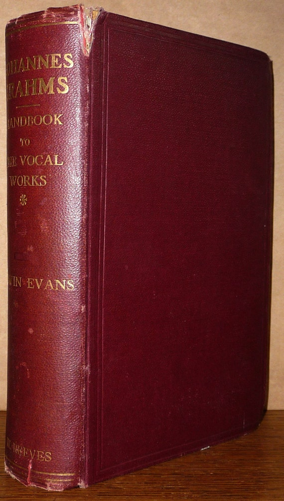 Johannes Brahms: Handbook to the Vocal Works 1912 Edwin Evans Music Study Vintage Antique