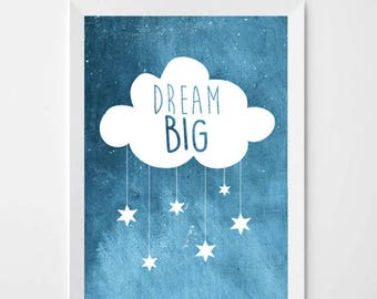 Beautiful print for kids room or baby's nursery - with inspirational quote 'Dream big'. Children's wall art