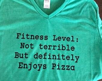 Fitness level: enjoys pizza tshirt, funny workout shirts, funny tshirt,